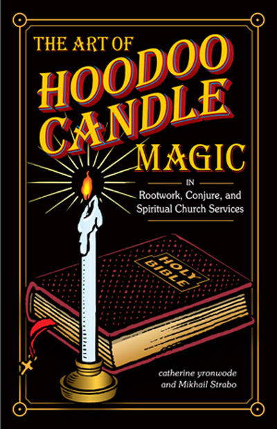 The Art of Hoodoo Candle Magic - Book