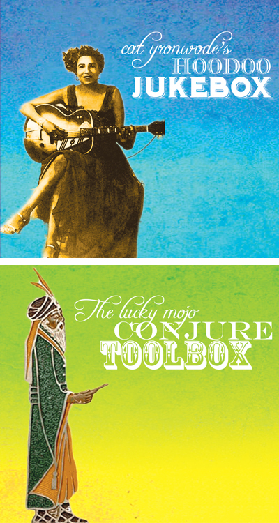 The Hoodoo Jukebox and Conjure Toolbox - 2 CD set